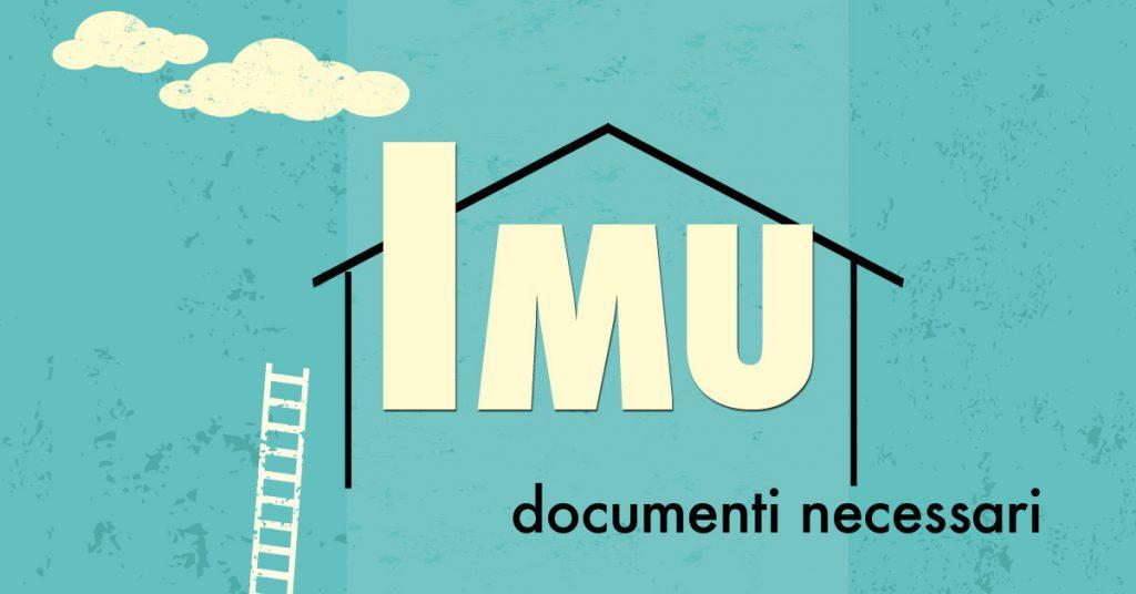 Documenti necessari IMU