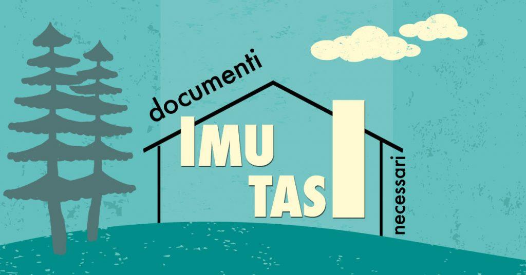 Documenti necessari per IMU e TASI